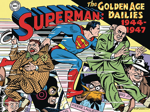 SUPERMAN THE GOLDEN AGE NEWSPAPER DAILIES HC 1944-1947