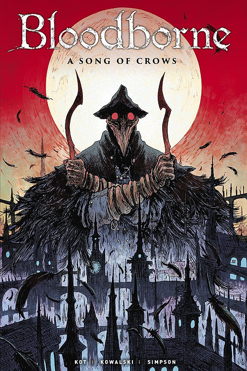 BLOODBORNE TP SONG OF CROWS