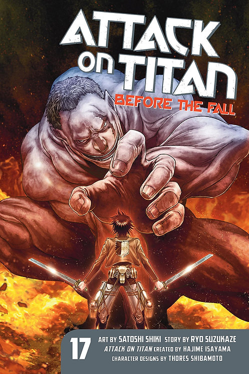 ATTACK ON TITAN BEFORE THE FALL GN VOL 17