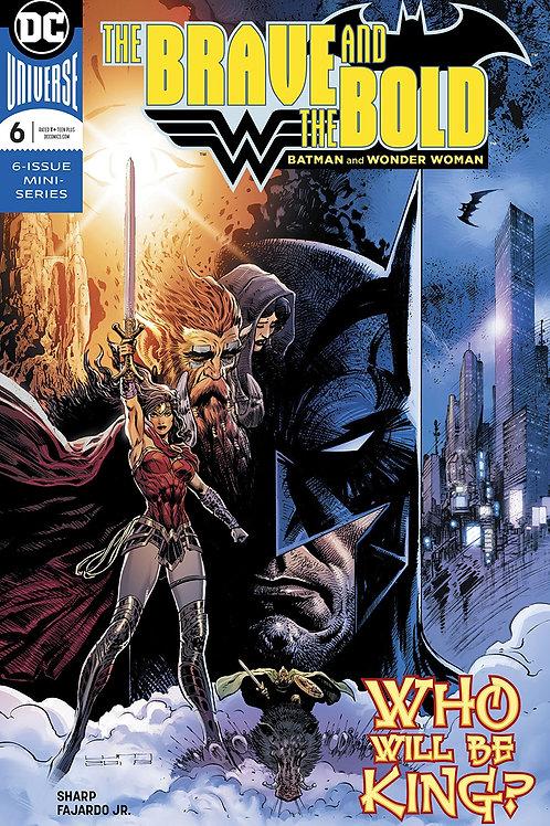 BRAVE & THE BOLD BATMAN & WONDER WOMAN #6 (OF 6)