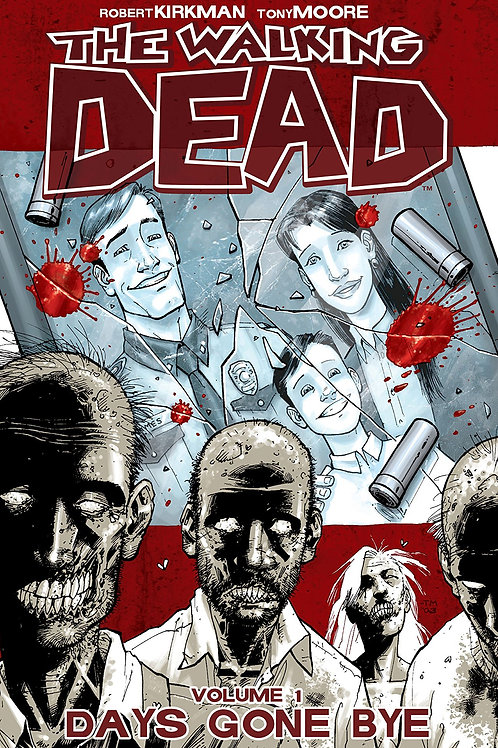 WALKING DEAD TP VOL 01 DAYS GONE BYE