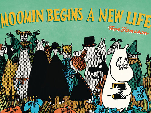 MOOMIN BEGINS A NEW LIFE GN