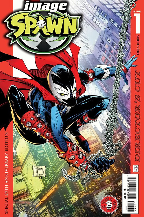 Spawn #1. 25th Anniversary Directors Cut (Cover: T. McFarlane)