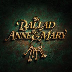 Ballad of Anne & Mary.jpg
