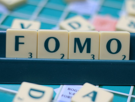 FOMO, Fact or Fiction