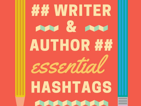 ULTIMATE Writer & Author Hashtag Guide!