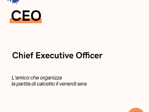 CEO, CFO ed altri acronimi incomprensibili