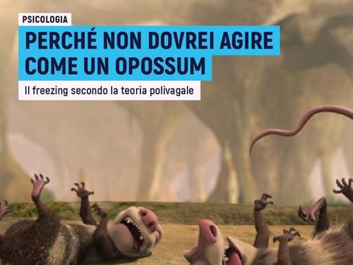 Perché non dovrei agire come un opossum