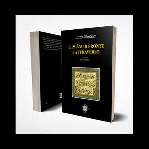 L'ISLĀM DI FRONTE E ATTRAVERSO