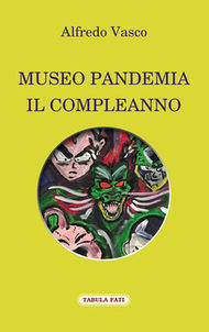 MUSEO PANDEMIA  IL COMPLEANNO