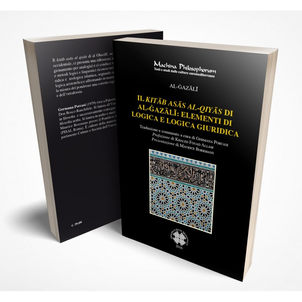 IL KITĀB ASĀS AL-QIYĀS DI AL-ĠAZĀLĪ: ELEMENTI DI LOGICA E LOGICA GIURIDICA