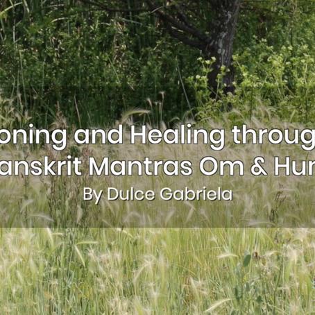 Toning and Healing through Sanskrit mantras Om & Hum