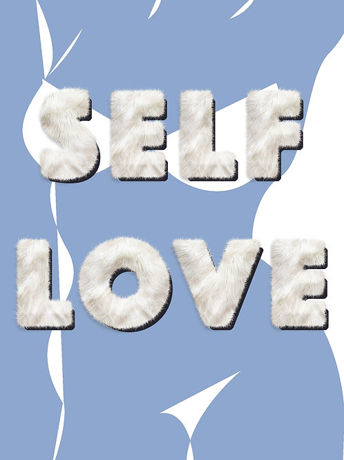 THE SELF LOVE PRINT