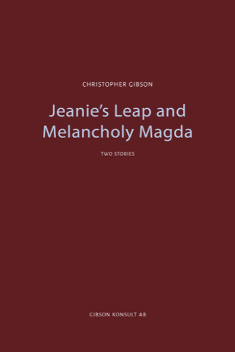 Jeanie´s Leap and Melancholy Magda