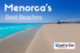 Menorca's Best Beaches Top Button 3.JPG
