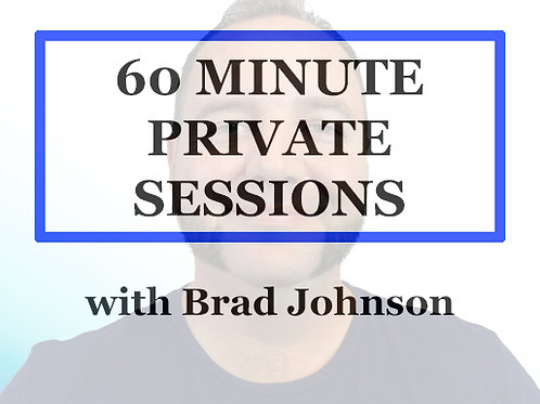 60 Minute Private 1 to 1 Session with Brad Johnson