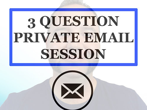 3 Question Email Private Session