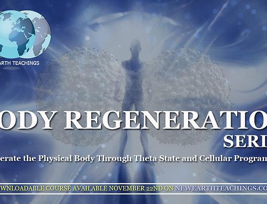 Body Regeneration Series Course