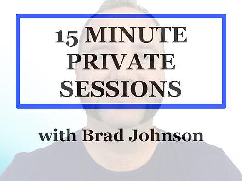 15 minute 1 to 1 Session w/ Brad Johnson