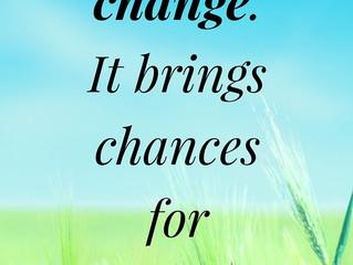 I love change