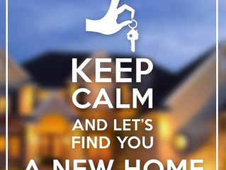 Keep calm and let's find you a new home.