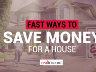 Fast ways to save money for a house