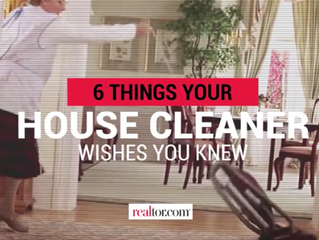 6 Things your house cleaner wishes you knew