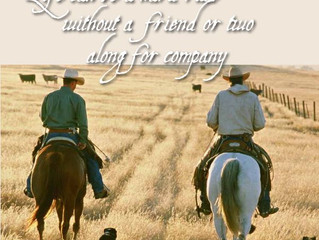 Life can be hard ride without a friend or two along for company.
