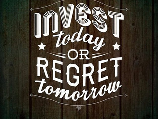 Invest today or regret tomorrow.