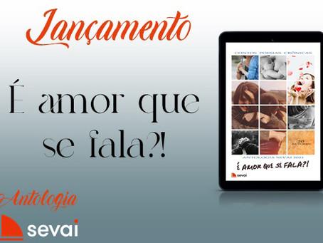 Antologia SEVAI - É Amor que se fala?!