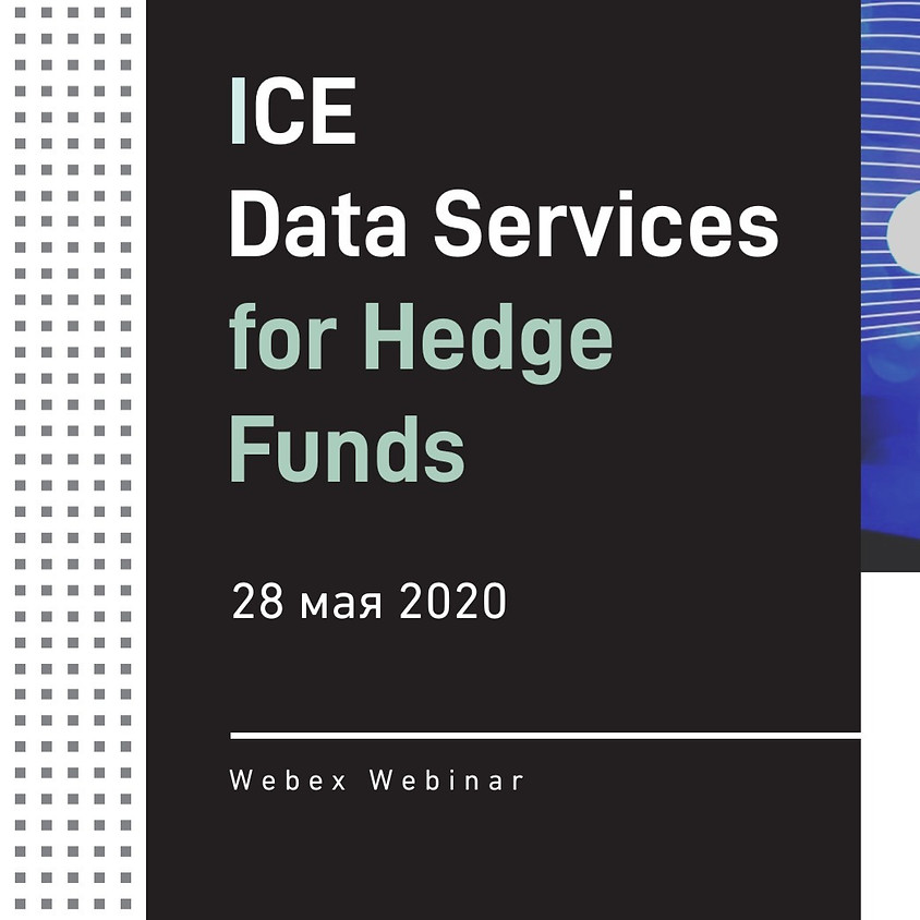 ICE Data Services for Hedge Funds - Webinar for Club Members