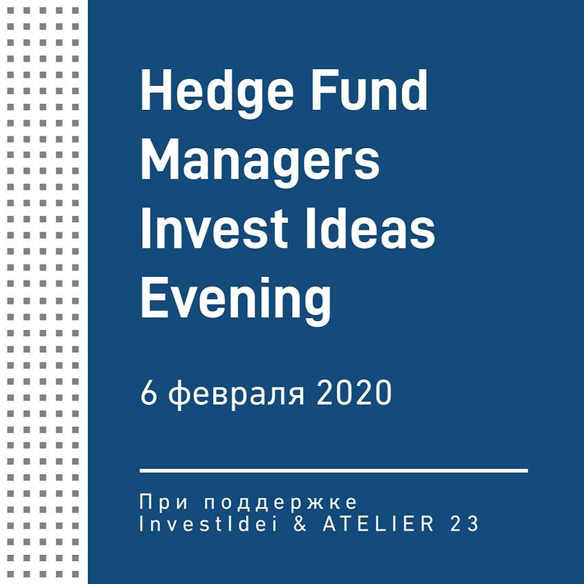 Hedge Fund Managers Invest Ideas Evening 2/2020