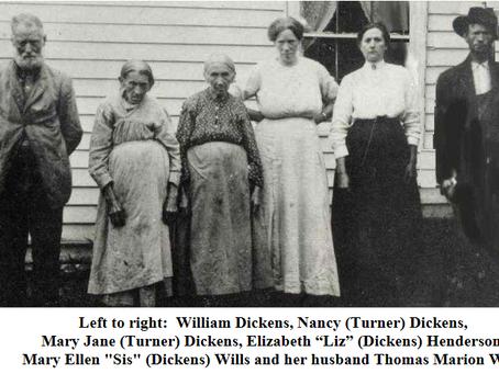 Some Descendants of William Dickens and Nancy Elizabeth Turner Dickens