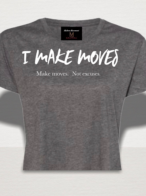 I Make Moves Graphic Crop Tee