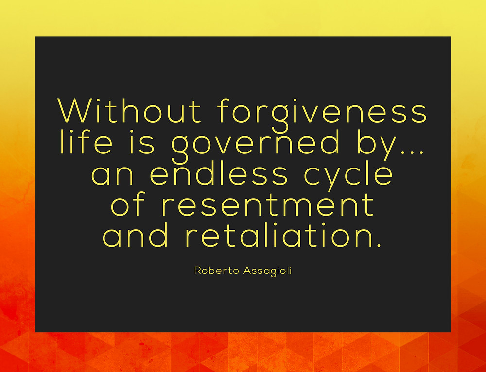 Consequences for life without forgiveness