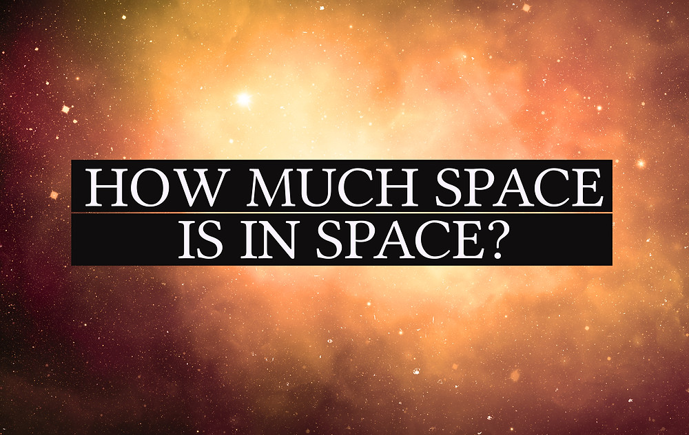 How much space is in space?