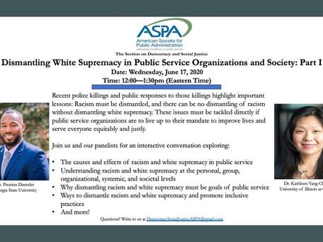 ASPA Webinar on White Supremacy in Public Service