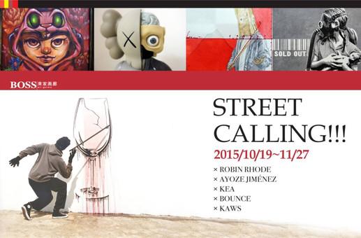 STREET CALLING!!!