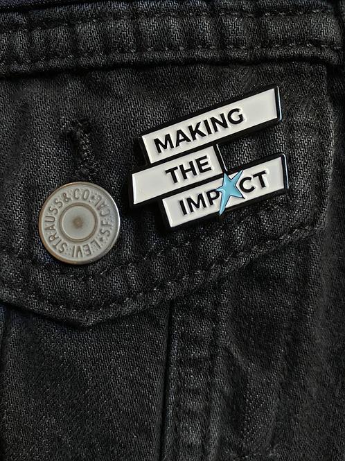 Making The Impact - Enamel Pin