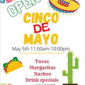 Open for the evening!! Happy Cinco De Mayo!