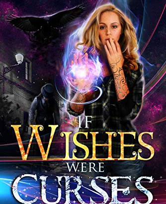 Books I like: If Wishes Were Curses
