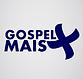 Gospel Mais.png