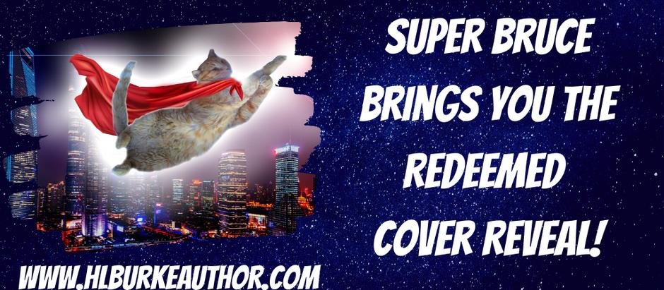 Redeemed: Supervillain Rehabilitation Project Book 2