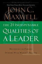 The 21 Indispensable Qualities of a Lead