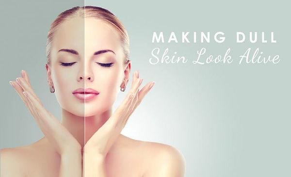 Making Dull Skin Look Alive