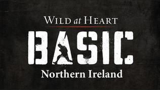 Wild at Heart BootCamp Basic Northern Ireland 2021 -Registration Open