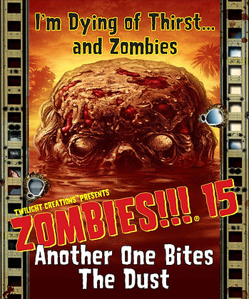 Zombies!!! 15 - Another One Bites the Dust - Contents Only