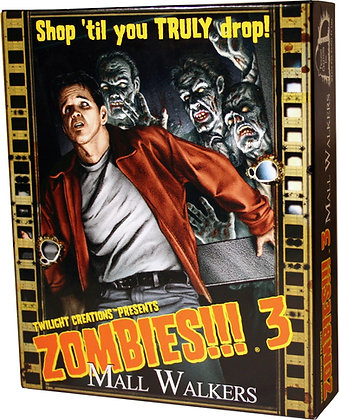 Zombies!!! 3 Mall Walkers 2nd Edition (T.O.S.) -  Twilight Creations