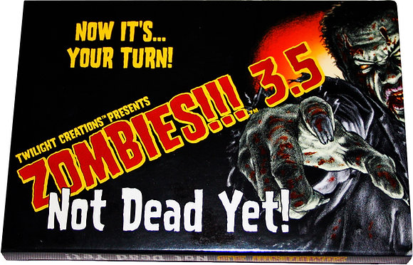 Zombies!!! 3.5 - Not Dead Yet