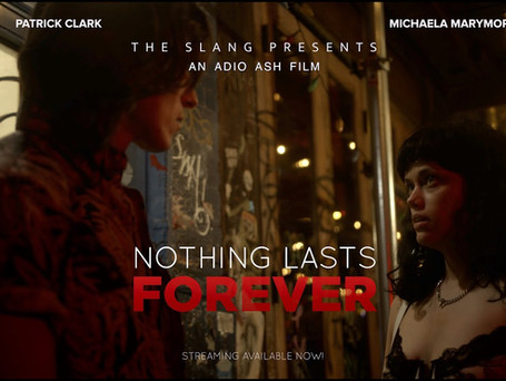 Nothing Lasts Forever - THE SLANG